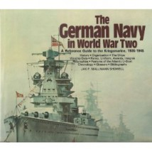 The German Navy in World War Two: An Illustrated Reference Guide to th