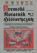 Śremski Notatnik Historyczny Czasopismo dla miłośników ziemi śremskiej