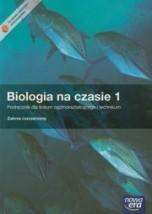 Biologia na czasie 1 Podręcznik Zakres rozszerzony liceum, technikum