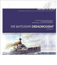 The Battleship Dreadnought (Anatomy of the Ship) John Roberts