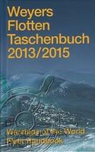 Weyers FlottenTaschenbuch 2013/2015 Warships of the World Fleet Handbo