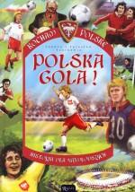 Polska Gola! Historia dla najmłodszych