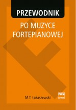 Łukaszewski:Przewodnik po muzyce fortepianowej