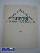 ARCHITEKTURA STAROŻYTNEJ GRECJI-Pudełko-Parnicki Stefan