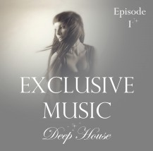 """EXCLUSIVE MUSIC"" Episode I"