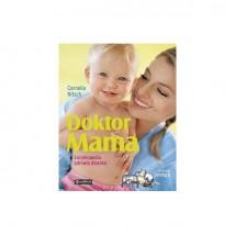 Doktor Mama. Encyklopedia zdrowia dziecka