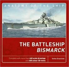 The Battleship Bismarck Anatomy of the Ship Jack Brower